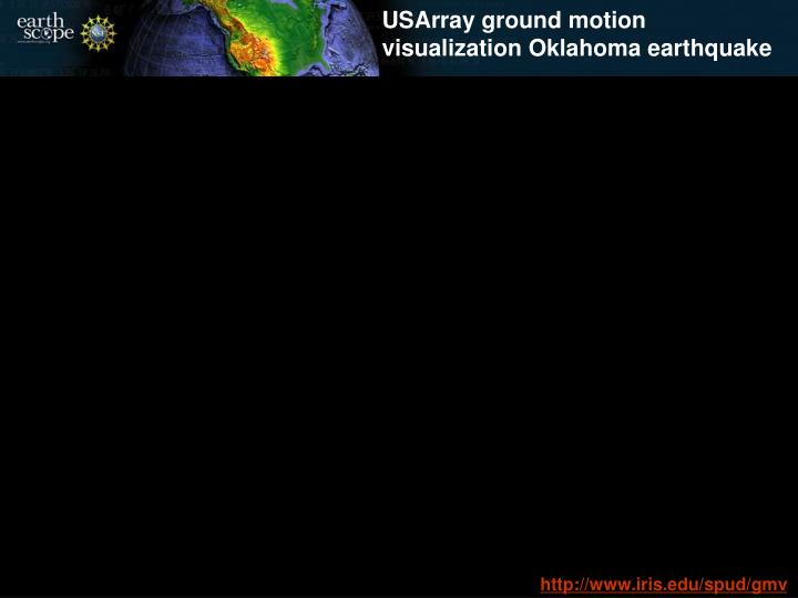 USArray ground motion visualization Oklahoma earthquake