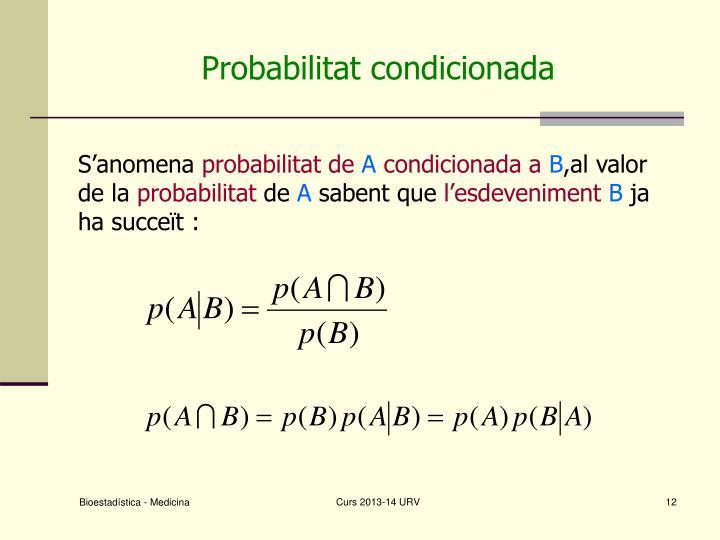 Probabilitat condicionada