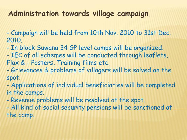 Administration towards village campaign