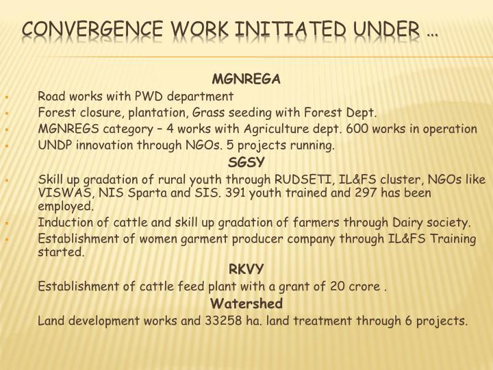 Convergence work initiated under …