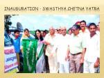 inauguration swasthya chetna yatra