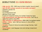 mobile phone as a bank branch
