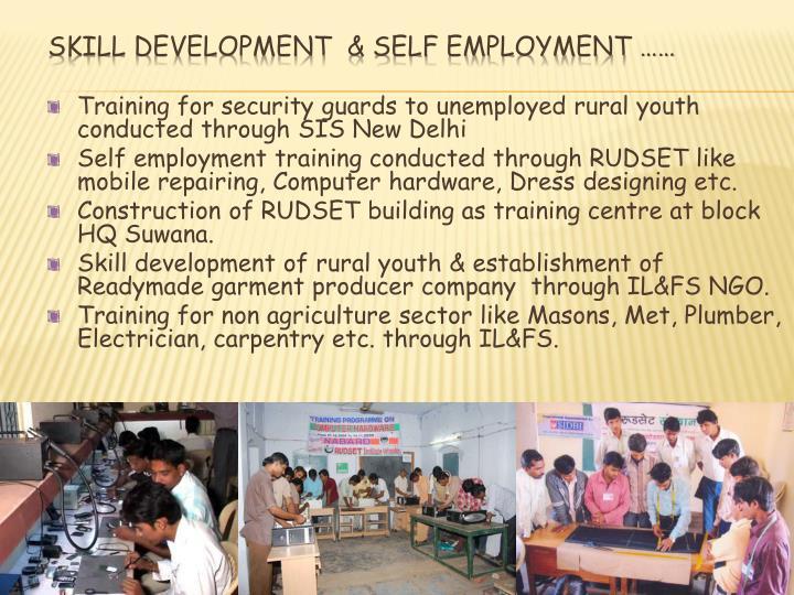 Skill Development  & Self employment ……