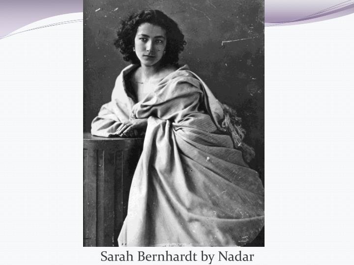 Sarah Bernhardt by