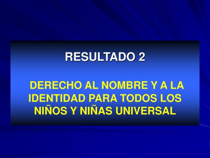 RESULTADO 2