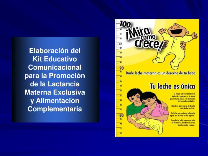 Elaboración del Kit Educativo Comunicacional para la Promoción de la Lactancia Materna Exclusiva y Alimentación Complementaria