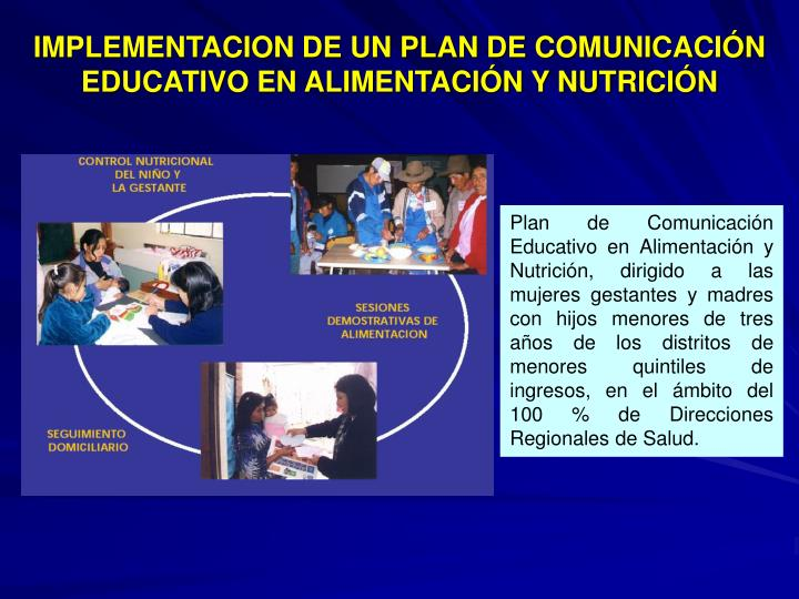 IMPLEMENTACION DE UN PLAN DE COMUNICACIÓN EDUCATIVO EN ALIMENTACIÓN Y NUTRICIÓN