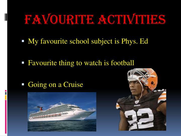 Favourite Activities