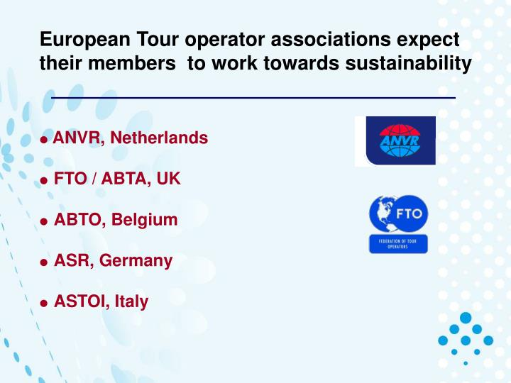 European Tour operator associations expect their members  to work towards sustainability