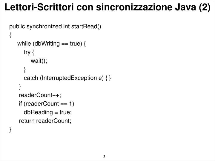 public synchronized int startRead()