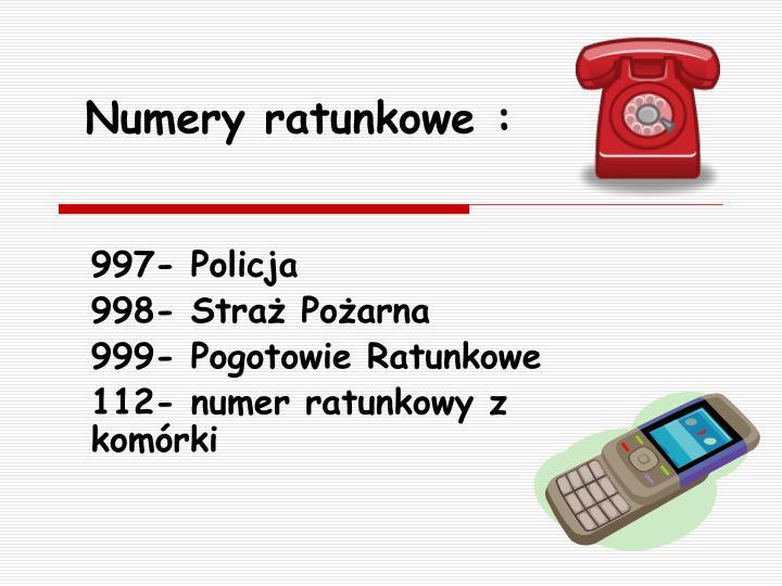 Numery ratunkowe :