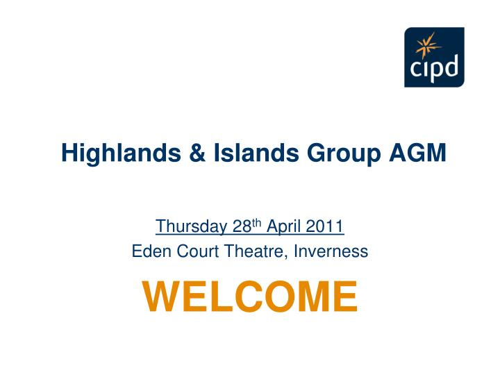 Highlands islands group agm