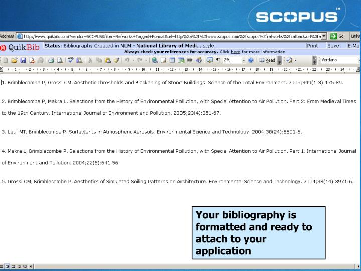 Your bibliography is formatted and ready to attach to your application