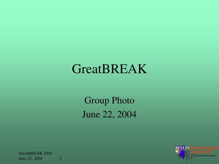 GreatBREAK