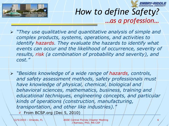 How to define Safety?
