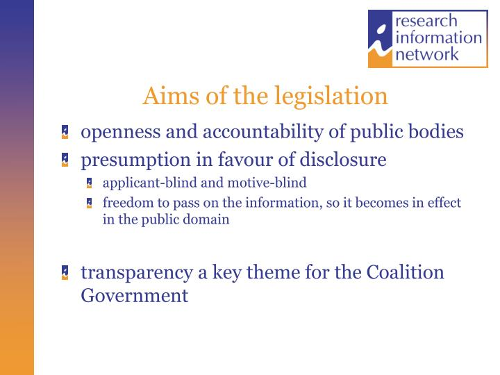 Aims of the legislation