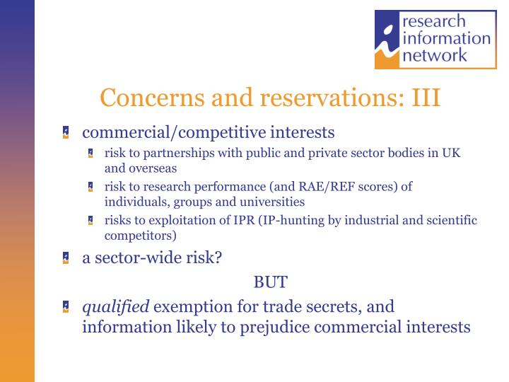 Concerns and reservations: III