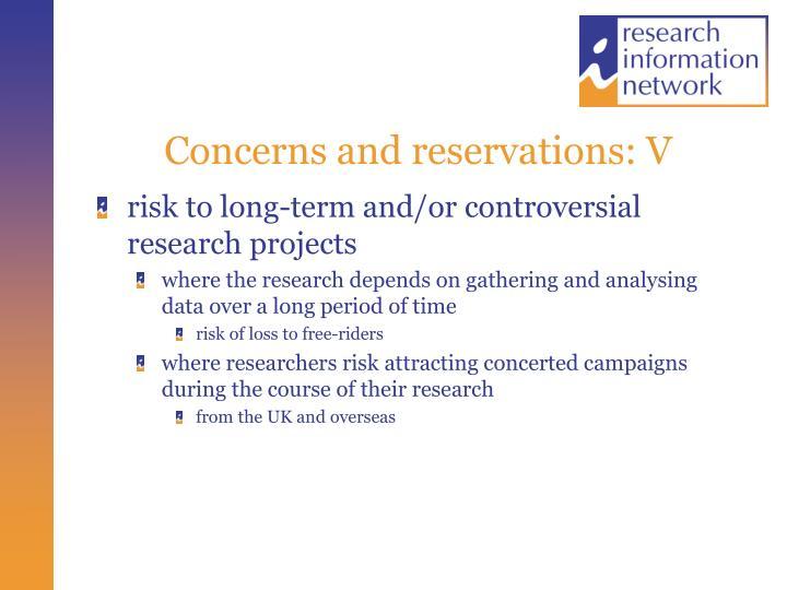 Concerns and reservations: V