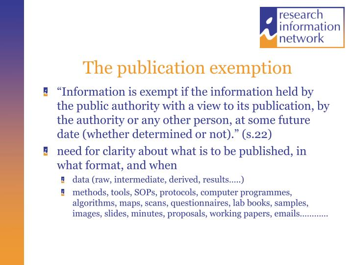 The publication exemption