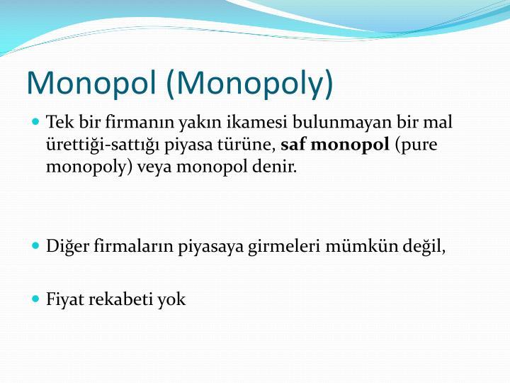 Monopol (Monopoly)
