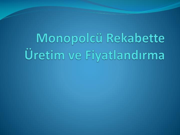 Monopolcü