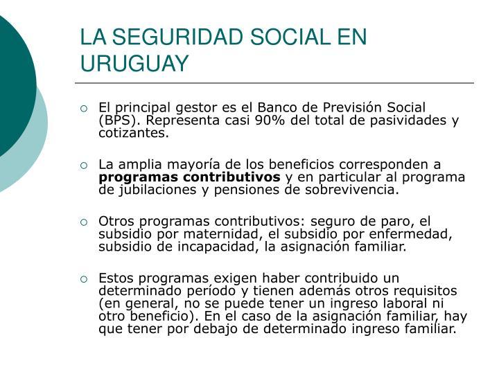 LA SEGURIDAD SOCIAL EN URUGUAY