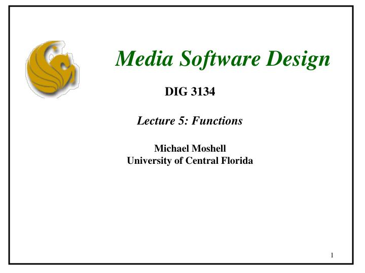 Media Software Design