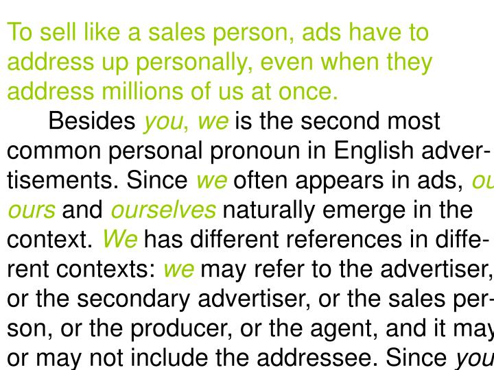 To sell like a sales person, ads have to