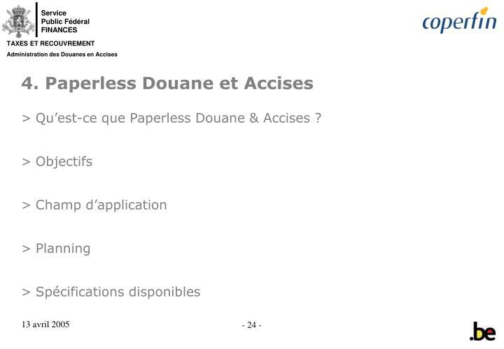 4. Paperless Douane et Accises