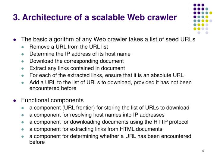 3. Architecture of a scalable Web crawler