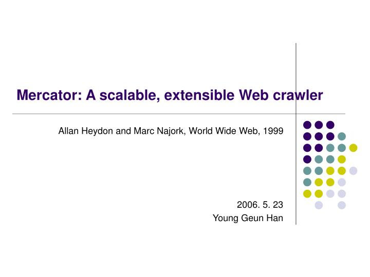Mercator a scalable extensible web crawler