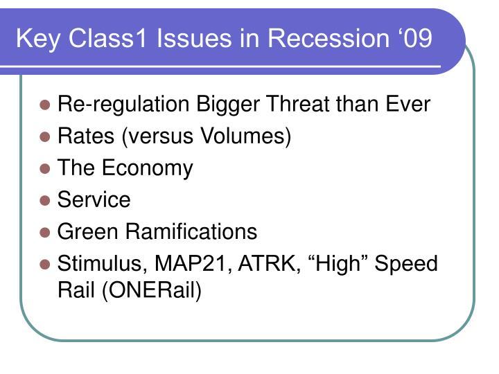 Key Class1 Issues in Recession '09