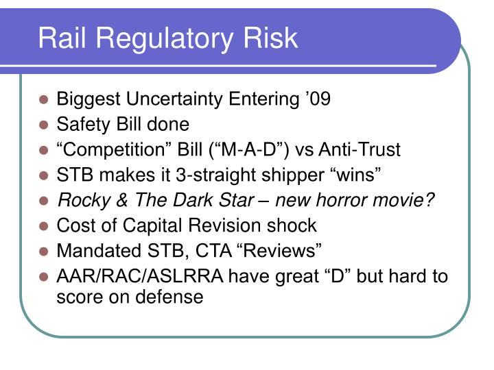 Rail Regulatory Risk