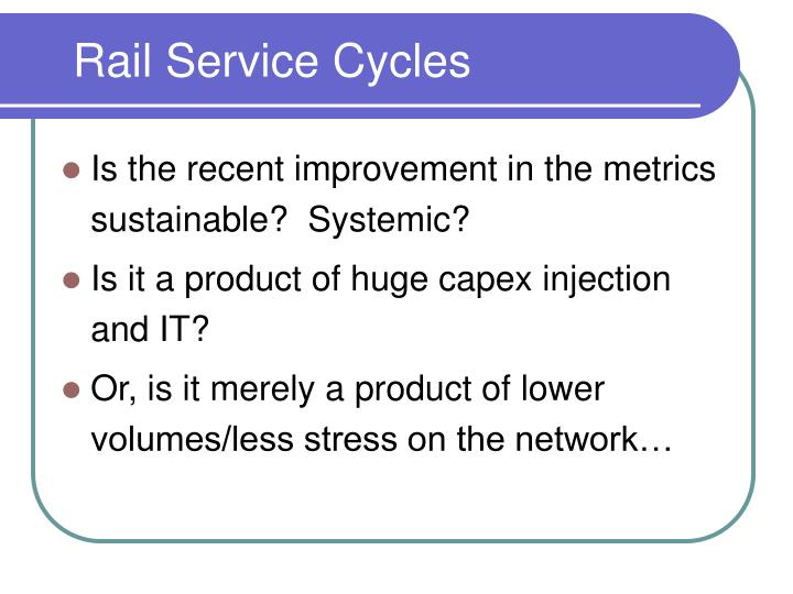 Rail Service Cycles