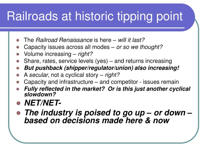 Railroads at historic tipping point