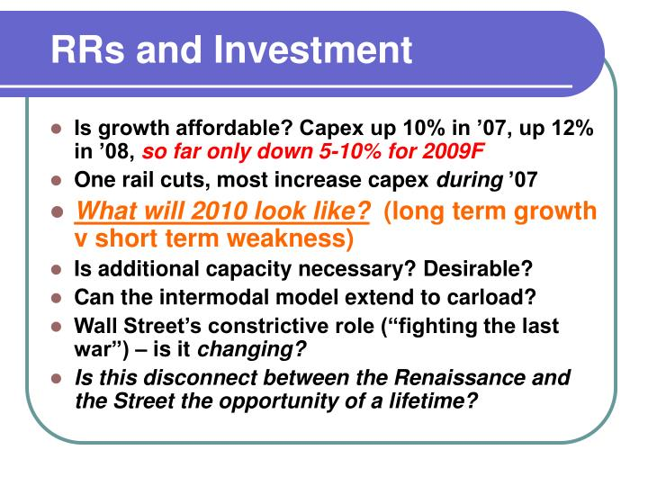 RRs and Investment
