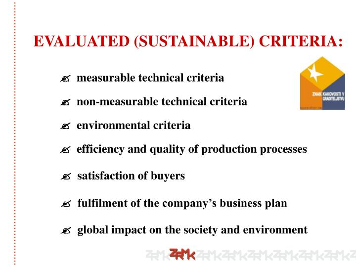 EVALUATED (SUSTAINABLE) CRITERIA: