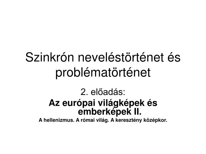 Szinkr n nevel st rt net s probl mat rt net