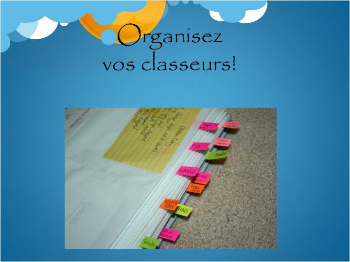 Organisez