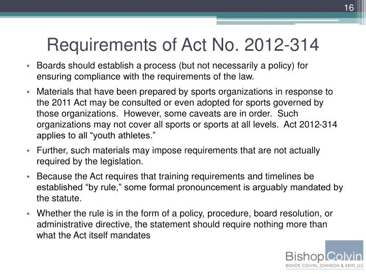 Requirements of Act No. 2012-314