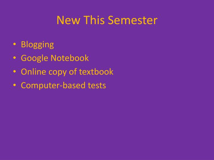 New This Semester