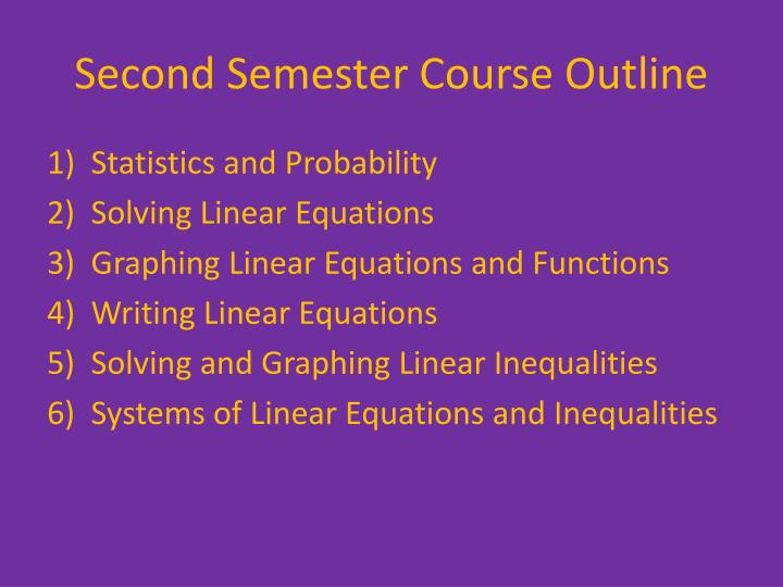 Second Semester Course Outline
