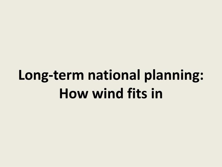 Long-term national planning: