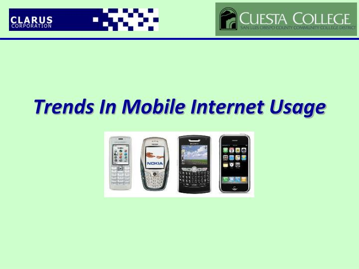 Trends In Mobile Internet Usage