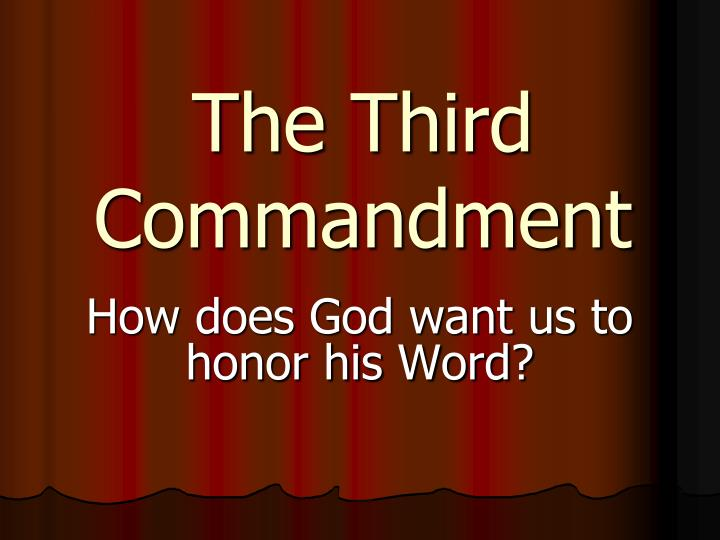 PPT - The Third Commandment PowerPoint Presentation - ID:4286303