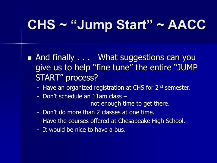 """CHS ~ """"Jump Start"""" ~ AACC"""