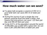 how much water can we save