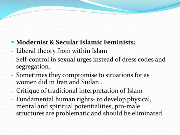 Modernist & Secular Islamic Feminists;