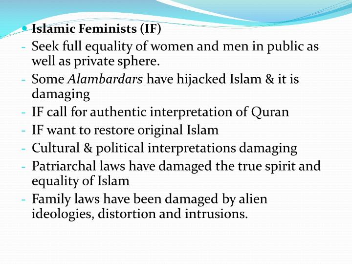 Islamic Feminists (IF)