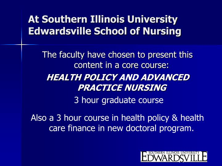At Southern Illinois University Edwardsville School of Nursing